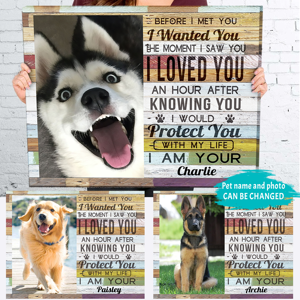 Personalized Photo Canvas - Protect You With My Life - Canvas For Pet Owners, Pet Lovers, Pet Canvas - 9703