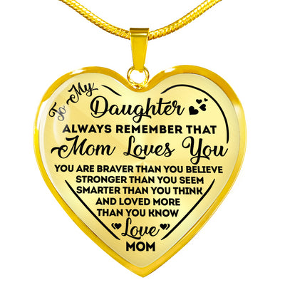 To my daughter necklace - You are braver than you believe - Gift for daughter from mother - Birthday gifts - Heart pendant necklace - 1192