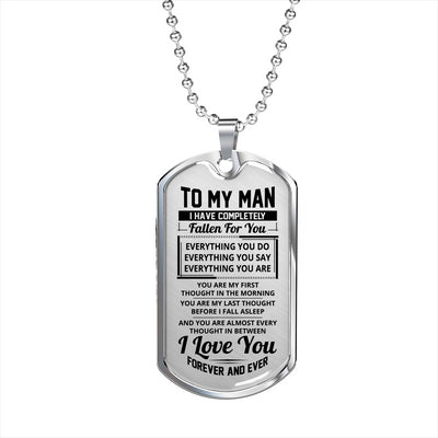 To my man necklace - I love you forever and ever - Gift for him, husband gifts, anniversary gifts - Dog tag military chain - 8776