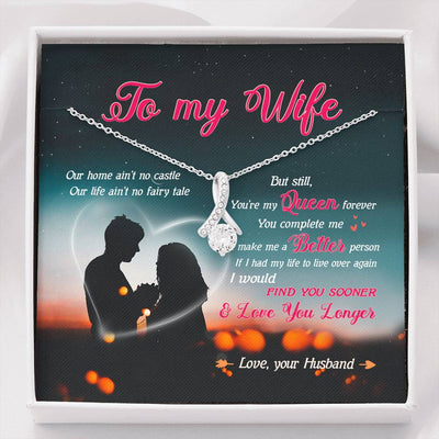To my wife necklace - You are my Queen - Gift for her, anniversary gifts - Alluring Beauty Necklace - 3735