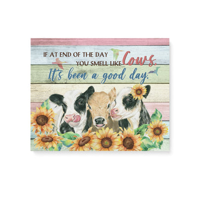 Matte Canvas - A Good Day - Canvas with quotes, Birthday Gift, Farmer Canvas, Cow Wall Art - 9015