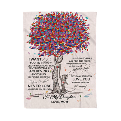 To my daughter fleece blanket - Never lose blanket - Gift for daughter from mother - Birthday gifts, blanket with quotes - 551