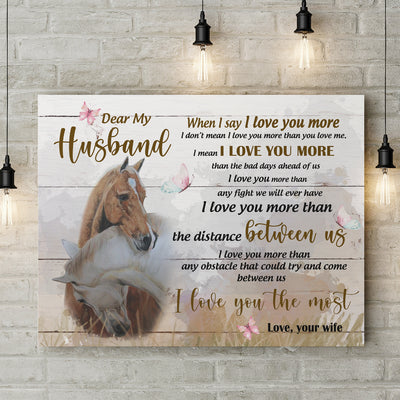 Matte Canvas - I love you the most - Gifts for husband from wife - Wall art, Home decor - 4391