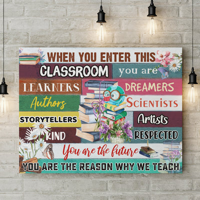 Matte Canvas - In This Classroom You Are - School Canvas - Gift for Teacher - Wall Art Decoration - 8615
