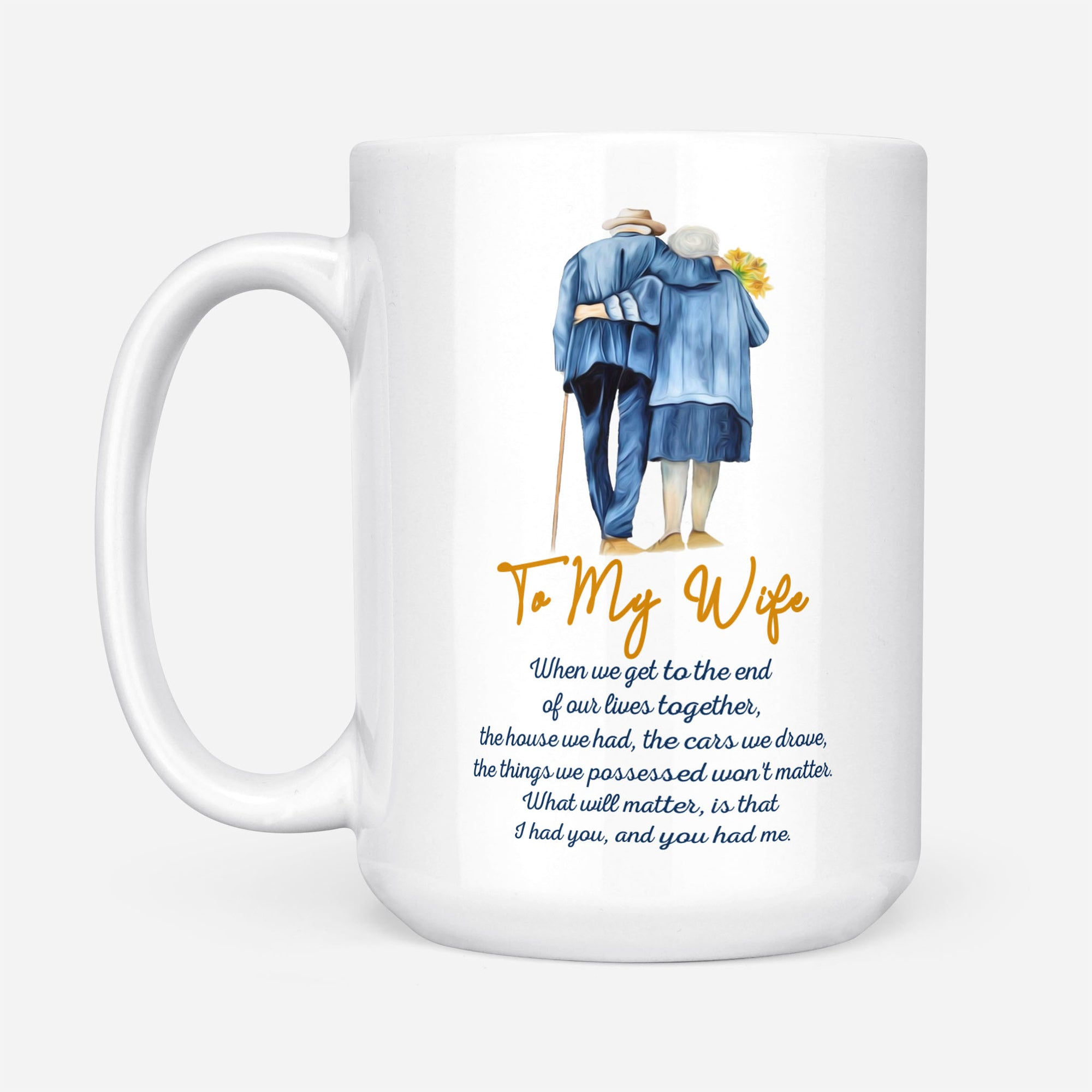 To my wife coffee mug - I had you - Gift for her - Birthday gifts, ann - FAMIGIFTS