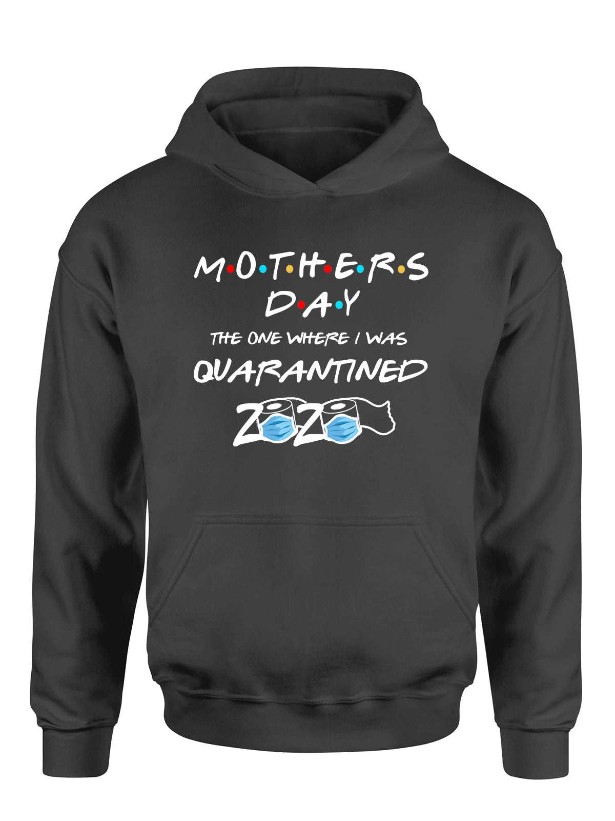 Quarantine Mother Day 2020 - Classic Hoodie