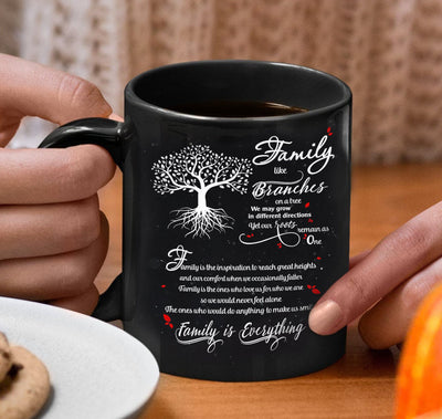 Family coffee mug - Family like the branches on a tree - Gift for family members - Birthday gifts, meaningful gifts - Mug with quotes - 555
