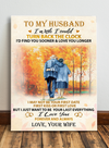 Matte Canvas - To My Husband I Wish I Could Turn Back The Clock - Gift For Husband From Wife - Wall Art Decoration - 007
