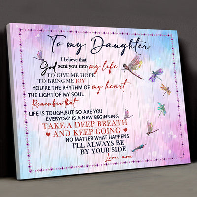 Mom Daughter - You're The Light Of My Soul - Dragonfly Canvas, Gift from Mom to Daughter, Birthday Gift - Home Decor Wall Art - 2919