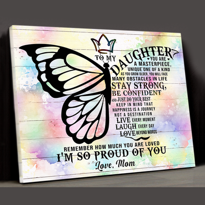 Matte Canvas - To My Daughter - I'm So Proud Of You -  Gift For Daughter From Mom - Wall Art Decoration - 9607