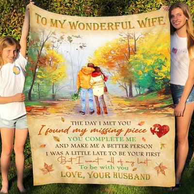 Huband Wife Blanket - I Found My Missing Piece - Couple Gifts, Anniversary Gifts - Gift from Husband to Wife -1143