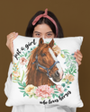 Linen Pillow - Girl Loves Horse - Gift for Horse Lovers, Birthday gifts, Horse Pillow, Horse Cushion - 5863