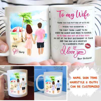 Personalized Custom Coffee Mug - Vacation after Quarantine Couple - GIfts for Couples, Mug with quotes, Gift from husband to wife - 7736