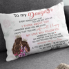 To my daughter linen pillow - I Will Follow You - Gift for daughter from mother - Birthday gifts, Pillow with quotes - 0375