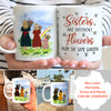 Personalized Custom Coffee Mug – Sisters Are Different Flowers From The Same Garden – Sisters Mug, Gift For Daughter, Family Members - 8968