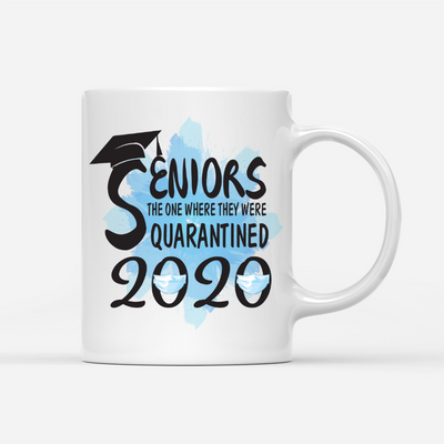 Personalized Custom Coffee Mug - Seniors, Quarantined - Seniors Class of 2020, Graduation Mug, Graduation Gifts For Son - 6088