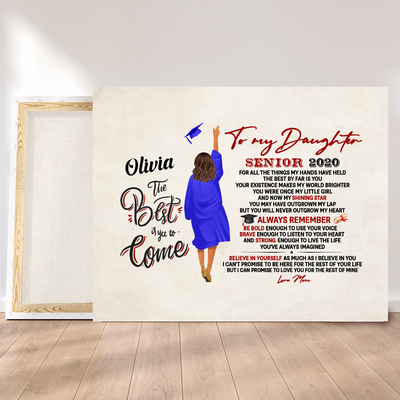 Personalized Custom Canvas - Senior 2020 - The Best By Far Is You - Graduation Gifts For Daughter, Graduation Gifts For Graduates 2020