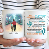 Personalized custom coffee mug - Walk alongside me, daddy - Gift to dad from son - 0599