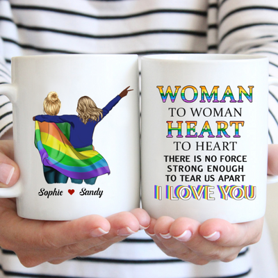 Personalized Custom Coffee Mug – Woman to Woman - Gift For LGBT Couple, Love is Love, Birthday Gifts - 3575