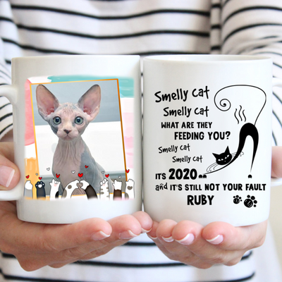 Personalized Custom Coffee Mug - Smelly Cat - Mug With Photo, Cat Mug, Gifts For Cat Lovers - 9847