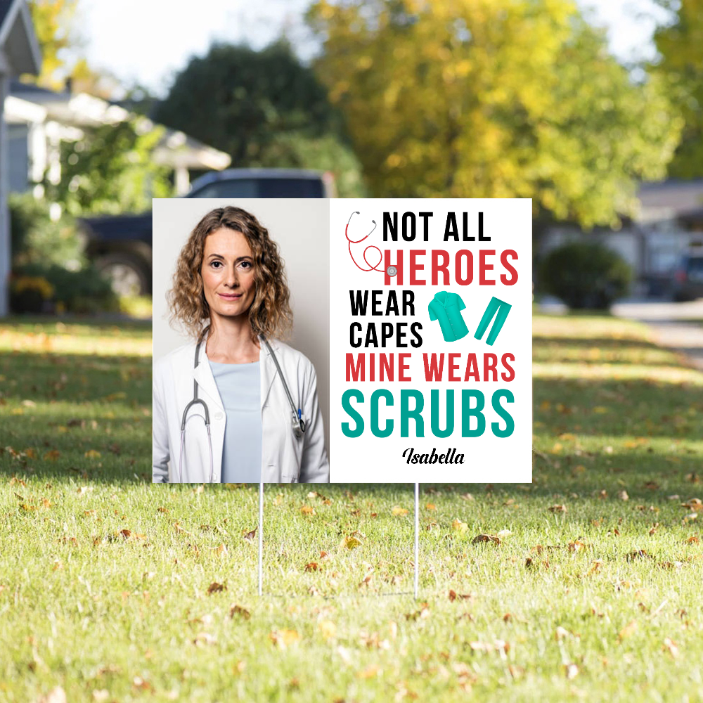Personalized Custom Yard Sign - Mine Wears Scrubs - Gift For Nurse