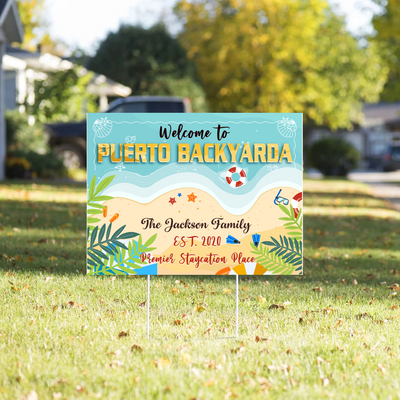 Personalized Custom Yard Sign - Puerto Backyarda - Staycation 2020 Personalized Gift, Funny Yard Sign - 6135