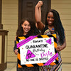 "Personalized Custom Yard Sign - Quarantine Birthday - ""No One Is Invited"" Yard Sign, Personalized Birthday Gifts - 4104"