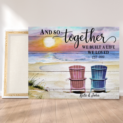 Personalized custom canvas - And so together we built a life we loved - Home decor, Wall art - 2391