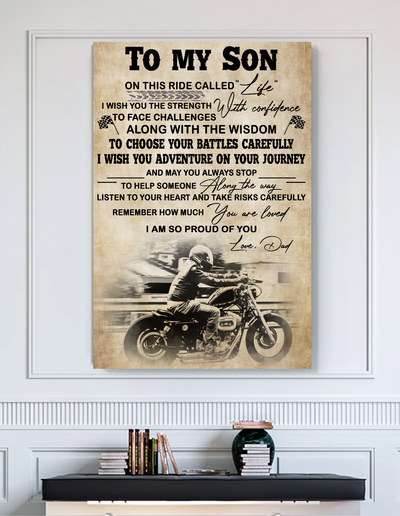 Matte Canvas - To my son - I wish you - Gift for son from dad, Wall art decoration, Motorbike artwork - 9975