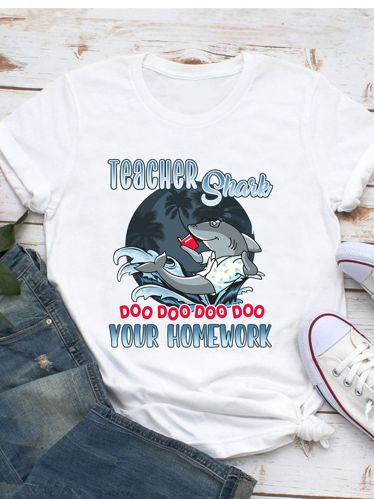 Teacher Shark, Do Your Homework - Classic Women T-shirt - Back To School T-shirt, Gift For Teachers - 455