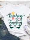 Standard Women's T-shirt - Beaching Not Teaching - Beach T-shirt - Summer T-shirt - Gift for Teachers - 5959