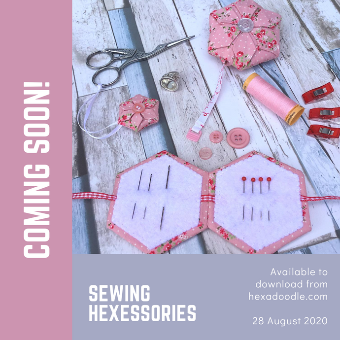 Sewing Hexessories Pattern is finally on the way!