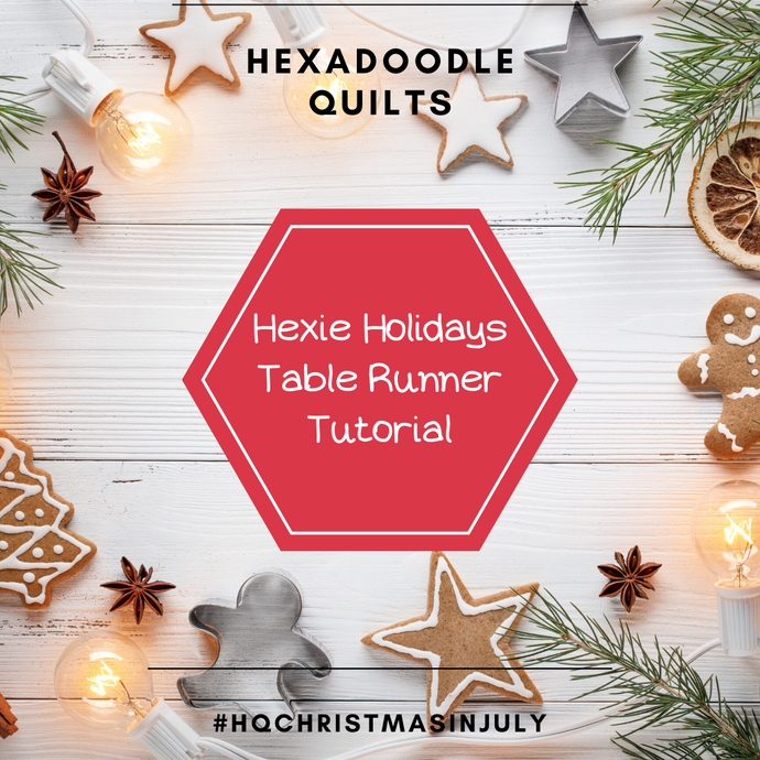 How to make a Hexie Holiday Table Runner - Free Pattern