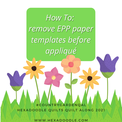 How to remove EPP paper templates before appliqué