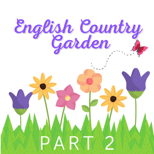 English Country Garden Quilt Along - Block 2 Now available