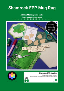 Monthly Mini Make March 2020 - Shamrock Mug Rug Digital EPP Pattern
