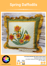 Load image into Gallery viewer, Spring Daffodils Pillow - Cushion - Mini Quilt Printed Pattern Booklet