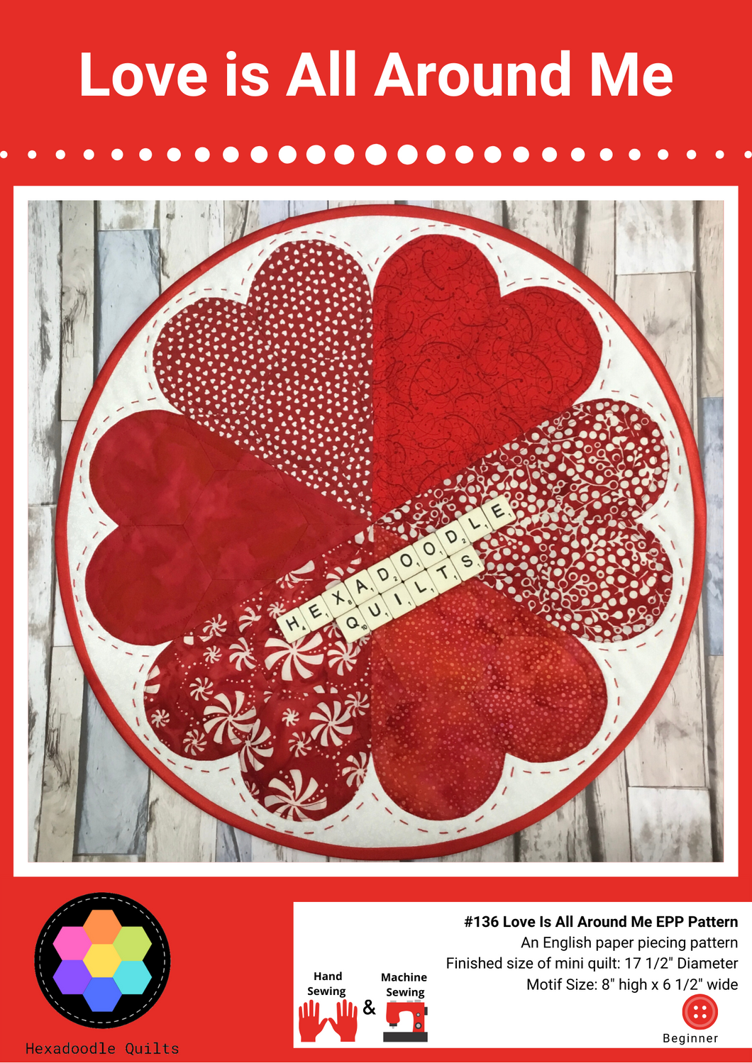Love is All Around Me EPP Printed PAPER Quilt Pattern