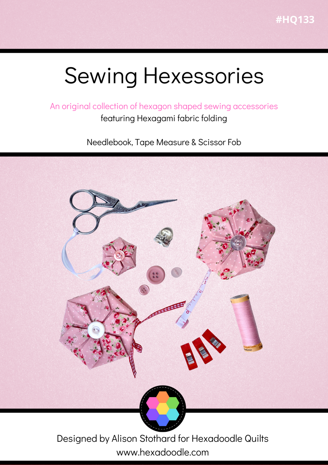 Sewing Hex-essories (Accessories) PDF Quilt Pattern