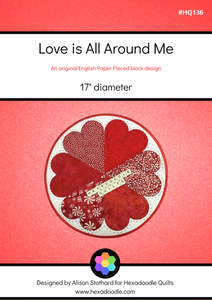 Love is All Around Me EPP PDF Quilt Pattern