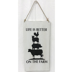sign - life is better on the farm - white/black - 20x40