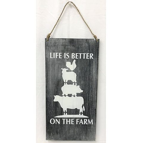 sign - life is better on the farm - blackwash - 20x401