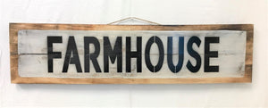 sign - farmhouse - natural wood/whitewash/black letter