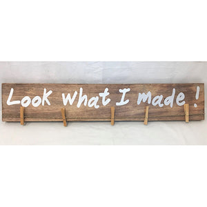 sign - look what I made - natural/white letter - 80cm x 15cm