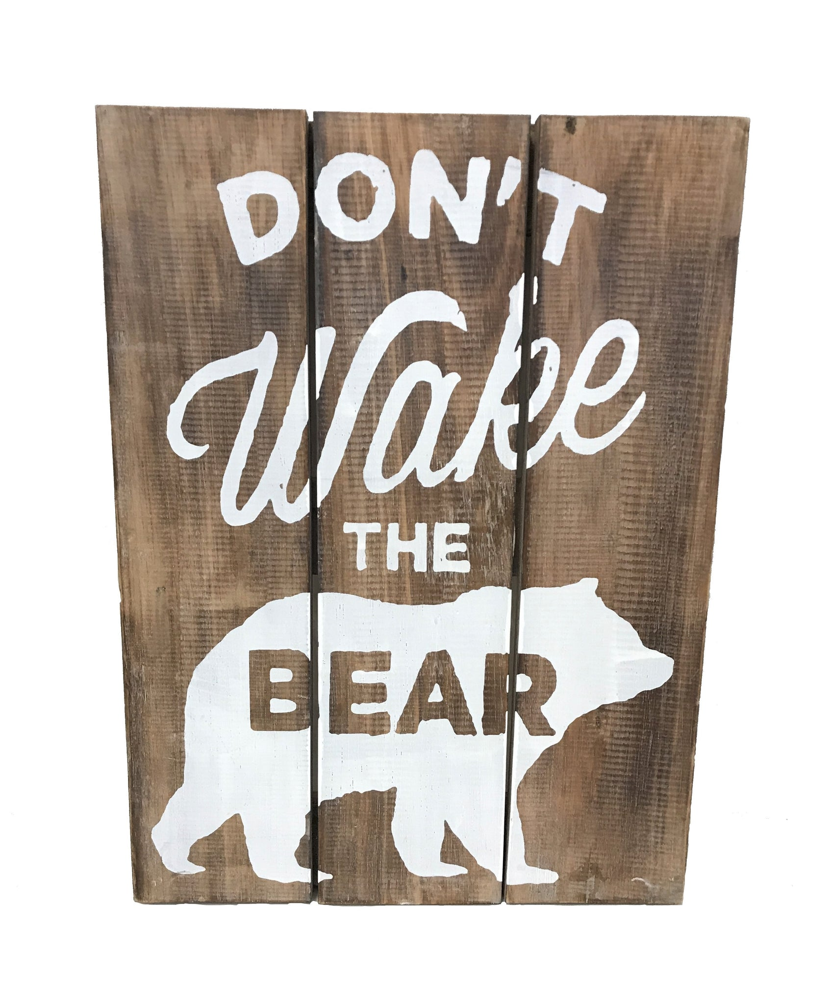 sign - don't wake the bear - 30cm x 40cm