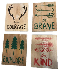 """Courage"" ""Brave"" ""Explore"" ""Kind"" Signs"