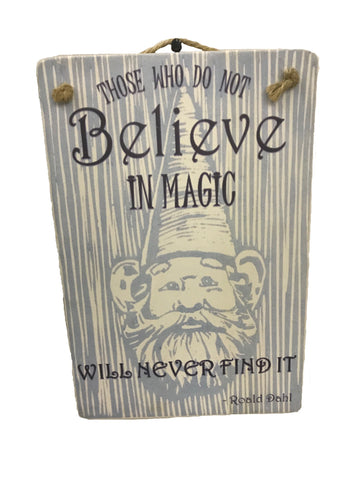 sign - gnome - believe in magic - 20cm x 30cm