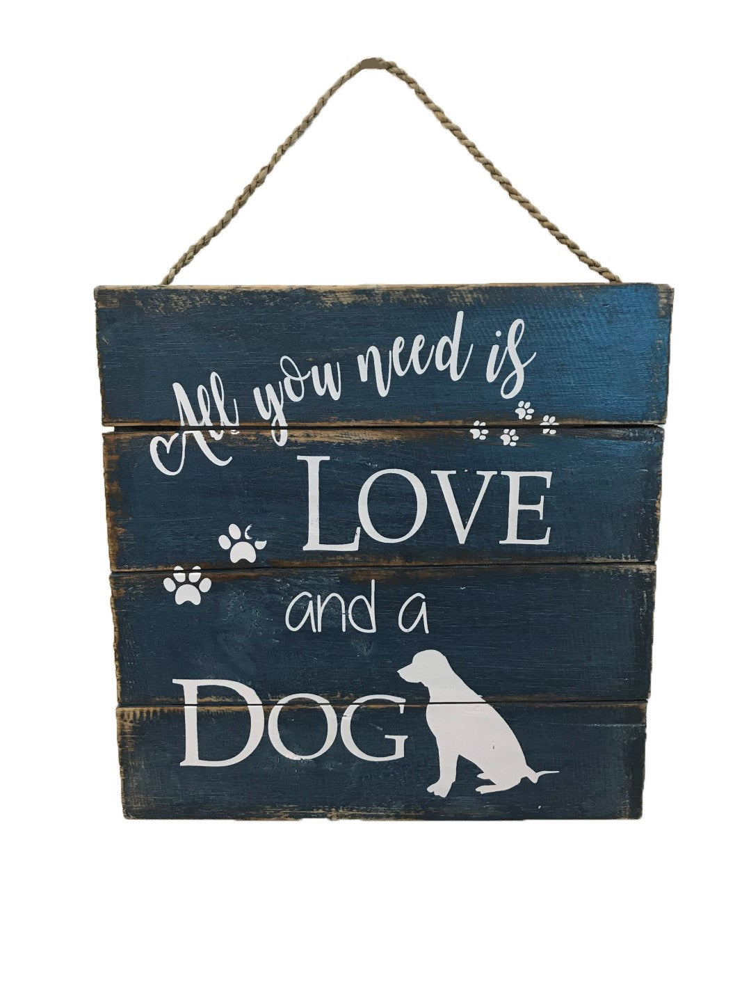 sign - all you need is love and a dog - blue/white - 30cm