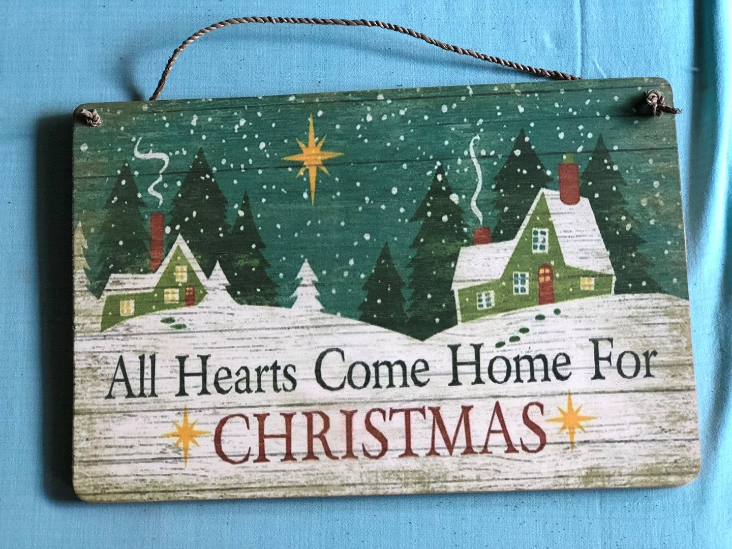 sign - all hearts come home for Christmas