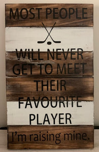 hockey sign - meet their favourite player - 30x50cm